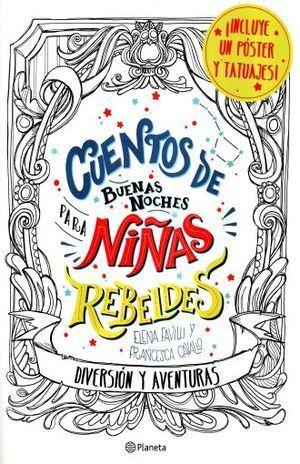 CUENTOS DE BUENAS NOCHES PARA NIÑAS REBELDES. DIVE