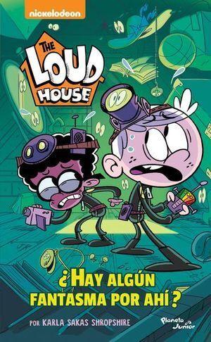 THE LOUD HOUSE. HAY ALGÚN FANTASMA POR AHÍ