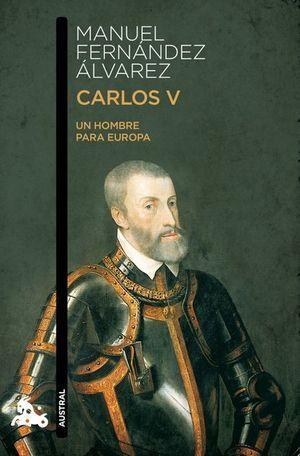 CARLOS V. UN HOMBRE PARA EUROPA