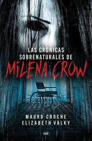 CRÓNICAS SOBRENATURALES DE MILENA CROW, LAS