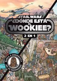 DONDE ESTÁ EL WOOOKIEE? 2 EN 1