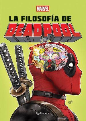FILOSOFÍA DE DEADPOOL, LA