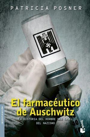 FARMACÉUTICO DE AUSCHWITZ, EL