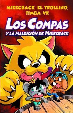 COMPAS Y LA MALDICIÓN DE MIKECRACK, LOS