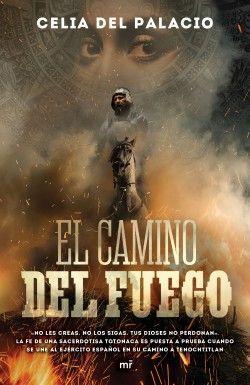 CAMINO DEL FUEGO, EL