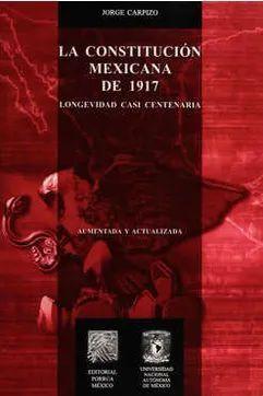 CONSTITUCIÓN MEXICANA DE 1917, LA