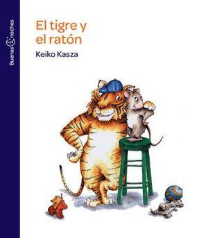 TIGRE Y EL RATÓN, EL