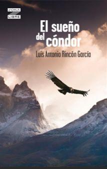 SUEÑO DEL CÓNDOR, EL
