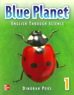 BLUE PLANET 1 ENGLISH THROUGH SCIENCE STUDENT BOOK + CD