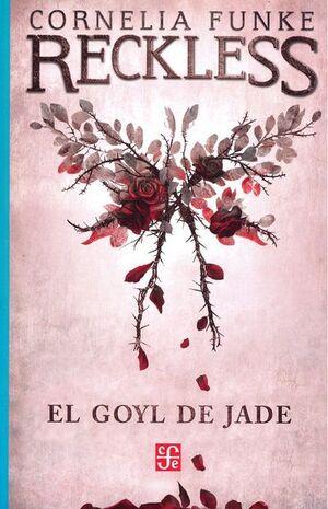 RECKLESS. EL GOYL DE JADE