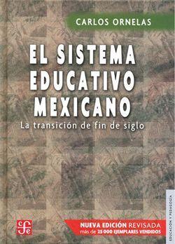 SISTEMA EDUCATIVO MEXICANO, EL