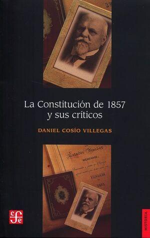 CONSTITUCIÓN DE 1857 Y SUS CRÍTICOS, LA
