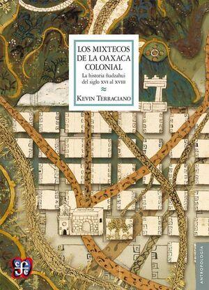 MIXTECOS DE LA OAXACA COLONIAL, LOS