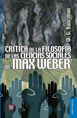 CRÍTICA DE LA FILOSOFÍA DE LAS CIENCIAS SOCIALES DE MAX WEBER