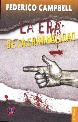 ERA DE LA CRIMINALIDAD, LA
