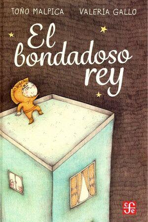 BONDADOSO REY, EL