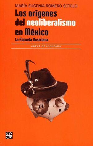 ORÍGENES DEL NEOLIBERALISMO EN MÉXICO, LOS