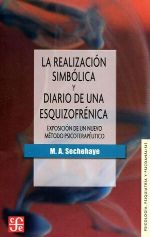 REALIZACIÓN SIMBÓLICA Y DIARIO DE UNA ESQUIZOFRÉNICA, LA
