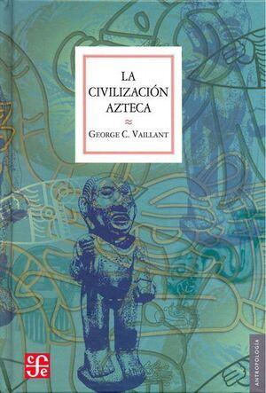 CIVILIZACIÓN AZTECA, LA