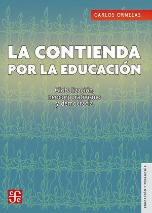 CONTIENDA POR LA EDUCACIÓN, LA