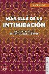 MÁS ALLÁ DE LA INTIMIDACIÓN