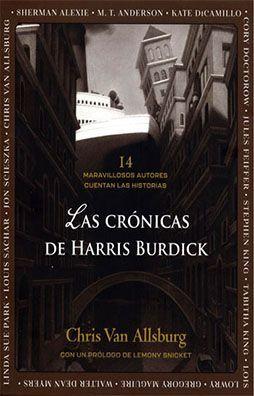 CRÓNICAS DE HARRIS BURDICK, LAS
