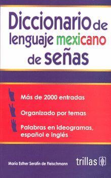 DICCIONARIO DE LENGUAJE MEXICANO DE SEÑAS