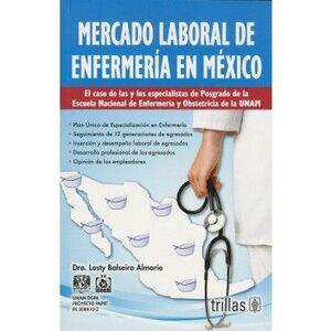MERCADO LABORAL DE ENFERMERÍA EN MÉXICO, EL