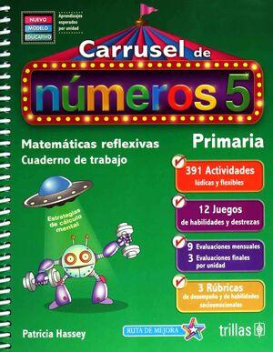 CARRUSEL DE NÚMEROS 5 CUADERNO DE TRABAJO
