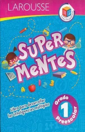 SUPER MENTES 1 PREESCOLAR