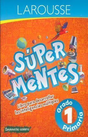 SUPER MENTES 1 PRIMARIA