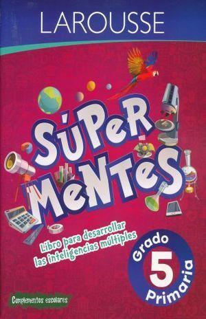 SUPER MENTES 5 PRIMARIA