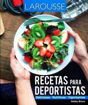 RECETAS PARA DEPORTISTAS
