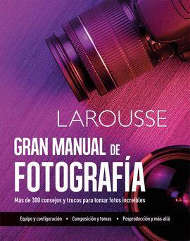 GRAN MANUAL FOTOGRAFÍA