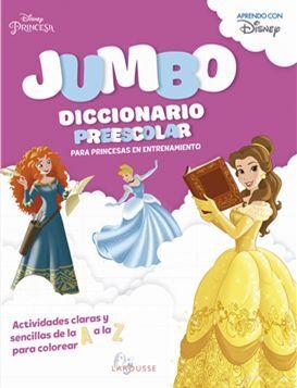 JUMBO DICCIONARIO PREESCOLAR PARA PRINCESAS EN ENTRENAMIENTO