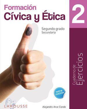 FORMACIÓN CÍVICA Y ÉTICA 2 CUADERNO DE EJERCICIOS