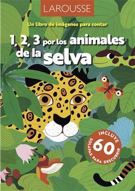 1,2,3 POR LOS ANIMALES DE LA SELVA