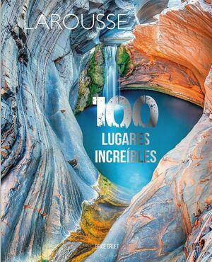 100 LUGARES INCREÍBLES