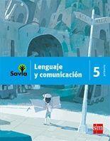 LENGUAJE Y COMUNICACIÓN 5 PRIMARIA SAVIA 2011