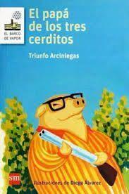 PAPÁ DE LOS TRES CERDITOS, EL/ LORAN