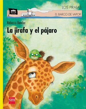 JIRAFA Y EL PÁJARO, LA/ LORAN