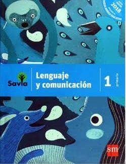 LENGUAJE Y COMUNICACIÓN 1 PRIMARIA SAVIA NME