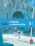 LENGUAJE Y COMUNICACIÓN 5 PRIMARIA SAVIA NME