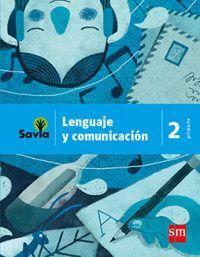 LENGUAJE Y COMUNICACIÓN 2 PRIMARIA SAVIA NME