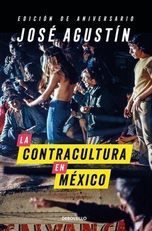 CONTRACULTURA EN MÉXICO, LA