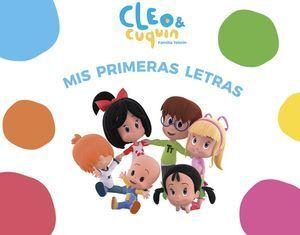 CLEO & CUQUIN. MIS PRIMERAS LETRAS