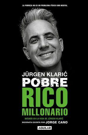 JURGEN KLARIC. POBRE RICO MILLONARIO