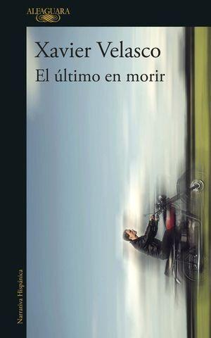 ÚLTIMO EN MORIR, EL