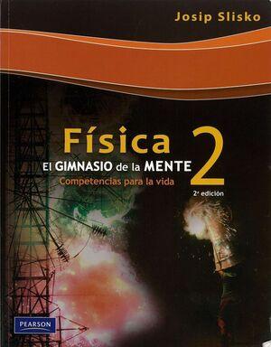 FISICA 2 EL GIMNASIO DE LA MENTE
