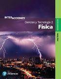 CIENCIAS Y TECNOLOGÍA 2. FÍSICA SECUNDARIA INTERACCIONES